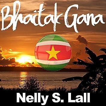 Bhaitak Gana - Nelly S. Lall