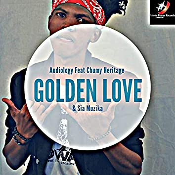 Golden Love (feat. Chumy Heritage, Sia Muzica)
