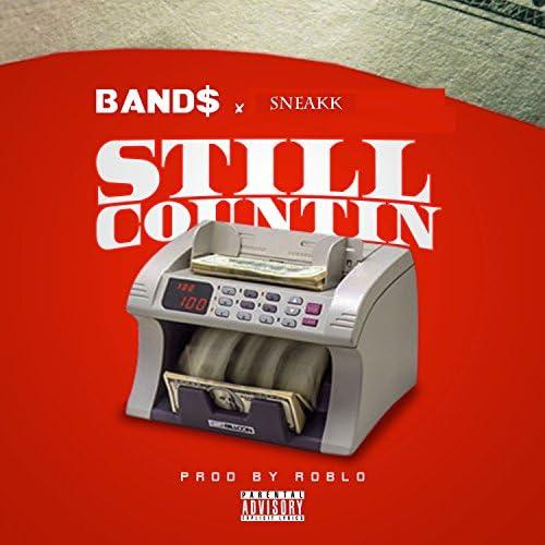 Band$ & Sneakk