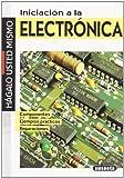 Iniciacion A La Electronica (Hágalo Usted Mismo)