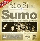 Songtexte von Sumo - Sí o sí: Diario del rock argentino