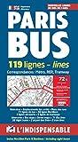 Paris Bus: 119 lignes (L'indispensable)