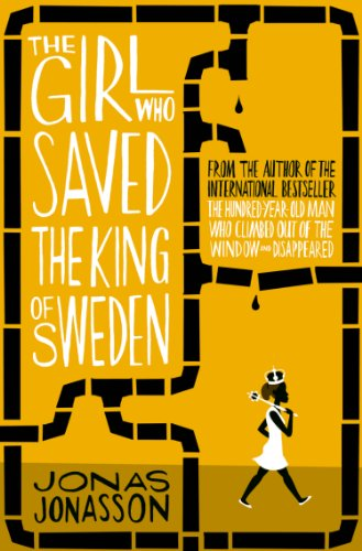 The Girl Who Saved the King of Sweden (English Edition)