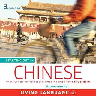Starting Out in Chinese                   De :                                                                                                                                 Living Language                               Lu par :                                                                                                                                 Living Language                      Durée : 3 h et 32 min     Pas de notations     Global 0,0