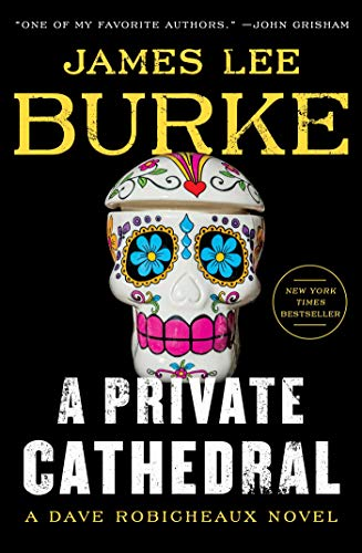 Image of A Private Cathedral: A Dave Robicheaux Novel