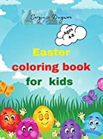Easter coloring book for kids: Beautiful Easter coloring book for kids 2-5,4-8 happy easter eggs Happy easter activity book for kids Easter day coloring Easter coloring book Prescool Children & Kindergarden