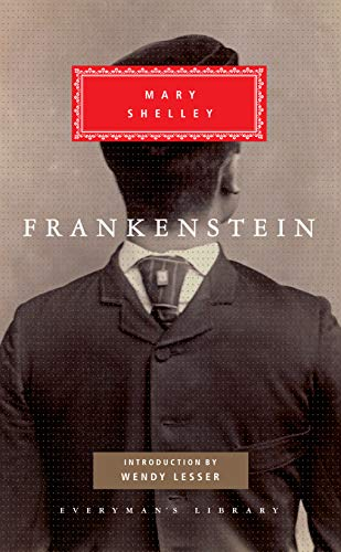 Frankenstein (Everyman's Library Classics Series)