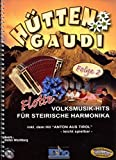 Huettengaudi 2 - Flotte Volksmusik Hits. Handharmonika -
