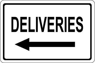 Deliveries with Left Arrow OSHA Metal Aluminum Sign 10 in x 7 in