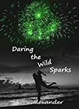 Bargain eBook - Daring the Wild Sparks