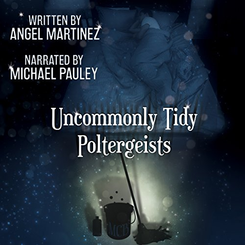 Uncommonly Tidy Poltergeists cover art
