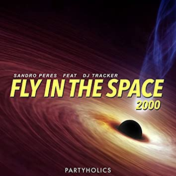 Fly in the Space 2000