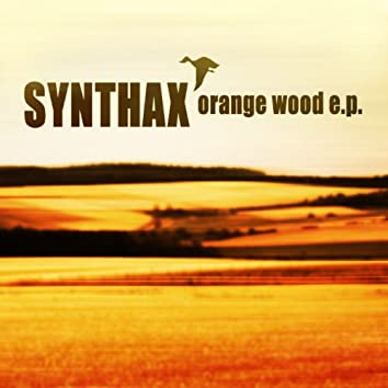 Orange Wood E.P.