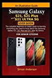 Samsung Galaxy S21, S21 Plus and S21 Ultra 5G User Guide for Senior Citizens