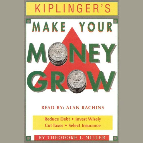 Kiplinger's Make Your Money Grow audiobook cover art