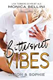 Bittersweet Vibes: Jason & Sophie (Love Vibes 2)
