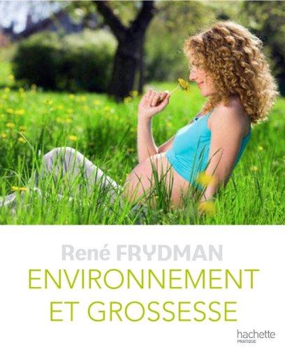 Environnement et grossesse (Grossesse et parenting)
