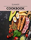 Summer Cookbook: Easy and Delicious for Weight Loss Fast, Healthy Living, Reset your Metabolism | Eat Clean, Stay Lean with Real Foods for Real Weight Loss