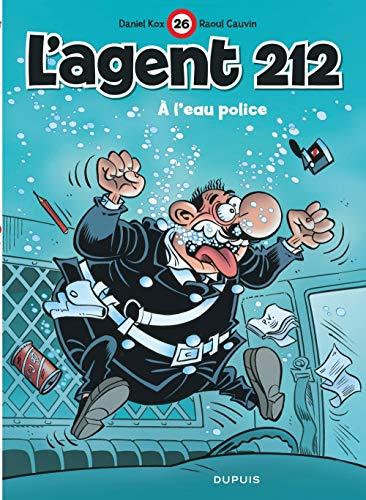 L'agent 212, tome 26 : A l'eau police