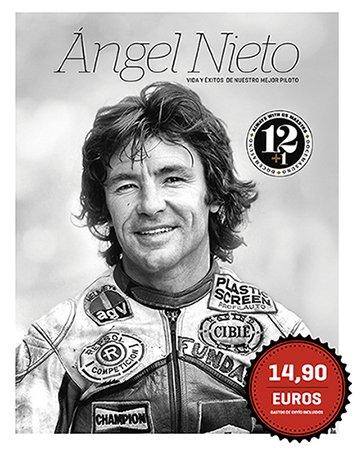 Ángel Nieto: vida y éxitos de nuestro mejor piloto
