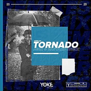 Tornado (Jerk & Bastard Remix)