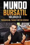 Mundo Bursátil: Psicología del trading y gestión de riesgo: 3