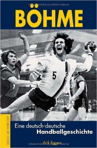 Böhme - Eine deutsch-deutsche Handballgeschichte ( 26. März 2009 )