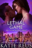 Lethal Game (Red Stone Security Series Book 15)