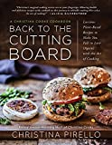 Image of Back to the Cutting Board: Luscious Plant-Based Recipes to Make You Fall in Love (Again) with the Art of Cooking