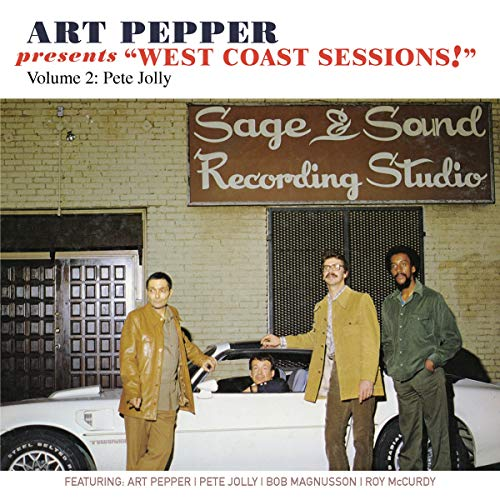Art Pepper Presents West Coast Sessions! Volume 2: Pete Jolly