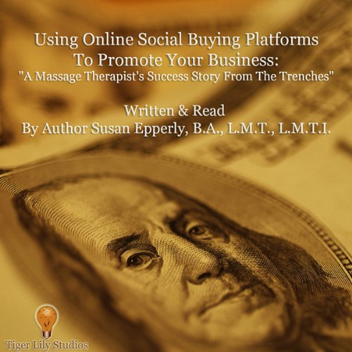 Using Online Social Buying Platforms to Promote Your Business audiobook cover art
