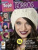 Gorros 2 agujas: 14 diseños para tejer. Te proponemos una auténtica y original selección (TEJIDO - GORROS nº 4) (Spanish Edition)