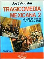 Tragicomedia Mexicana 2 (Spanish Edition) 9684063059 Book Cover