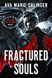 Fractured Souls (Fallen Messengers Book 1) (Kindle Edition)