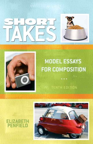 Short Takes: Model Essays for Composition