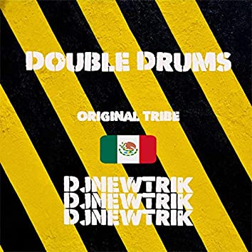 Double Drums (Original Tribe)