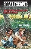 Underground Railroad 1854 - Perilous Journey (Great Escapes) (English Edition)