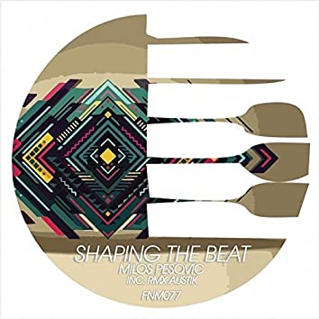 Shaping The Beat