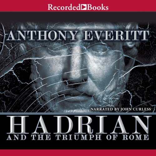 Hadrian and the Triumph of Rome audiobook cover art