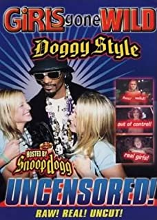 Girls Gone Wild: Doggy Style Uncensored