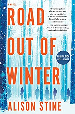 Road Out of Winter: An Apocalyptic Thriller