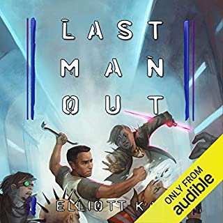 Last Man Out                   Written by:                                                                                                                                 Elliott Kay                               Narrated by:                                                                                                                                 Tim Pabon                      Length: 19 hrs and 22 mins     1 rating     Overall 5.0