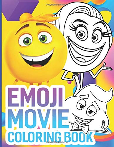 Emoji Movie Coloring Book: Perfect Gift Emoji Movie Coloring Books For Adults, Teenagers A Fun Gift
