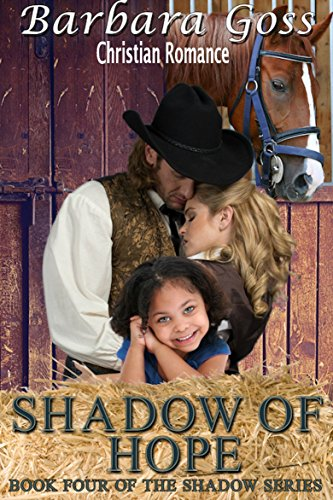 Shadow Of Hope by Barbara Goss ebook deal
