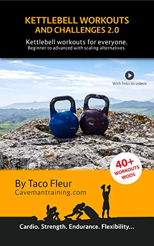 kettlebell libri Kettlebell Workouts and Challenges 2.0: Kettlebell workouts for everyone. Beginners to advanced with scaling alternatives. (English Edition)