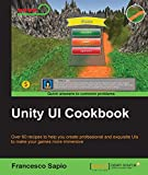 Unity UI Cookbook (English Edition)