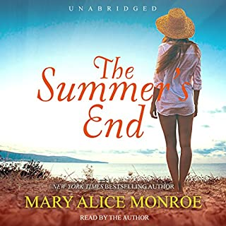 The Summer's End     Lowcountry Summer Trilogy, Book 3              By:                                                                                                                                 Mary Alice Monroe                               Narrated by:                                                                                                                                 Mary Alice Monroe                      Length: 12 hrs and 12 mins     301 ratings     Overall 4.6