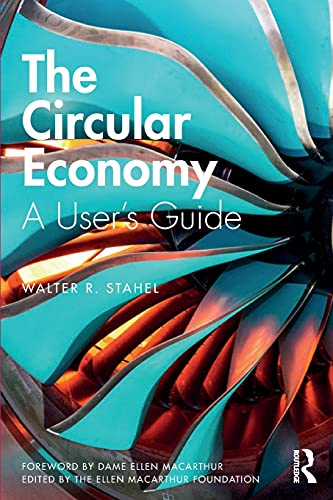 The Circular Economy: A User's Guide