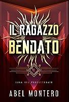 Il Ragazzo Bendato: Saga del Protettorato - Libro I
