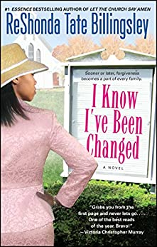 I Know I've Been Changed by [ReShonda Tate Billingsley]